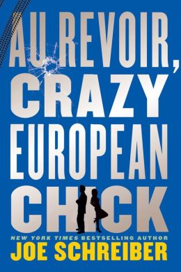 Au Revoir, Crazy European Chick (Turtleback School & Library Binding Edition)