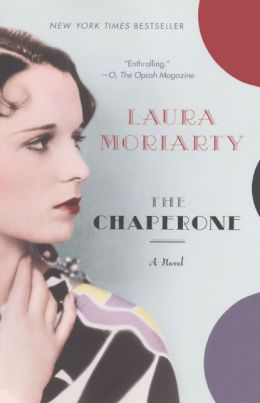 The Chaperone (Turtleback School & Library Binding Edition)