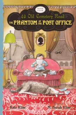 The Phantom of the Post Office (43 Old Cemetery Road Series #4) (Turtleback School & Library Binding Edition)