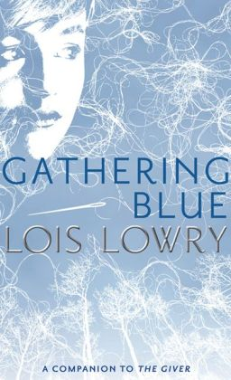 Gathering Blue (Turtleback School & Library Binding Edition)