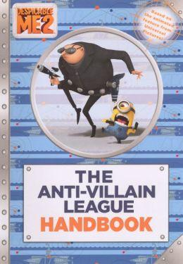 The Anti-Villain League Handbook (Turtleback School & Library Binding Edition)