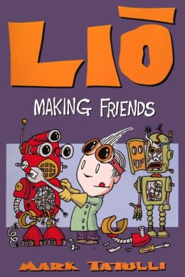 Lio: Making Friends (Turtleback School & Library Binding Edition)