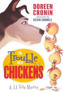 The Trouble with Chickens (Turtleback School & Library Binding Edition)