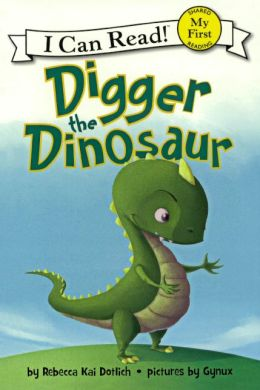 Digger the Dinosaur (Turtleback School & Library Binding Edition)
