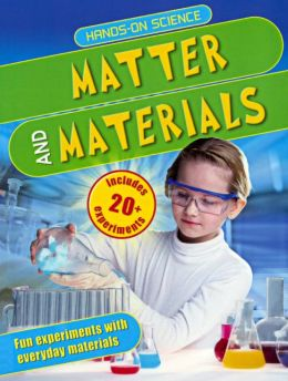 Matter and Materials (Turtleback School & Library Binding Edition)