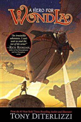 A Hero for Wondla (Turtleback School & Library Binding Edition)