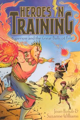Hyperion and the Great Balls of Fire (Turtleback School & Library Binding Edition)