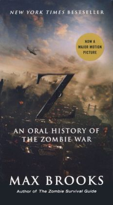 World War Z (Movie Tie-in Edition) (Turtleback School & Library Binding Edition)