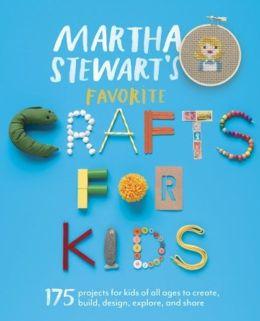 Martha Stewart's Favorite Crafts for Kids (Turtleback School & Library Binding Edition)