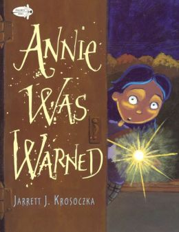 Annie was Warned (Turtleback School & Library Binding Edition)