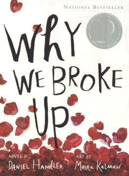 Why We Broke up (Turtleback School & Library Binding Edition)