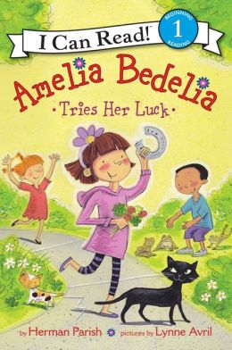 Amelia Bedelia Tries Her Luck (Turtleback School & Library Binding Edition)