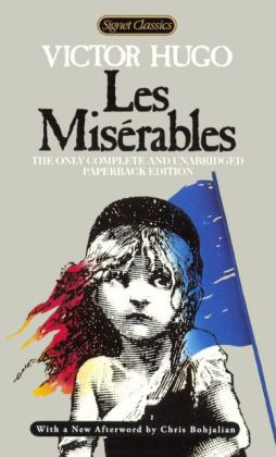 Les Miserables (Signet Classic) (Turtleback School & Library Binding Edition)