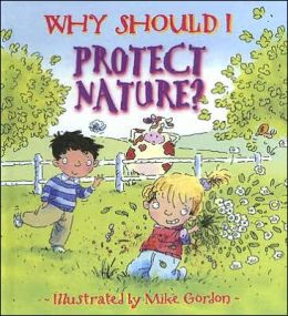 Why Should I Protect Nature?