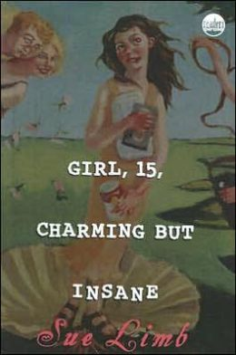 Girl, 15, Charming but Insane