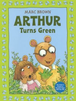Arthur Turns Green (Turtleback School & Library Binding Edition)