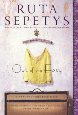 Out Of The Easy (Turtleback School & Library Binding Edition)
