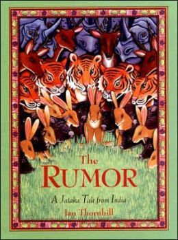 The Rumor: A Jataka Tale from India