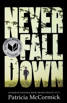 Never Fall Down (Turtleback School & Library Binding Edition)
