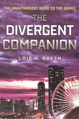 The Divergent Companion (Turtleback School & Library Binding Edition)