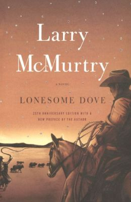 Lonesome Dove (Turtleback School & Library Binding Edition)