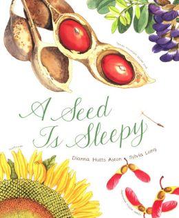 A Seed Is Sleepy (Turtleback School & Library Binding Edition)