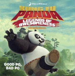 Good Po, Bad Po (Turtleback School & Library Binding Edition)