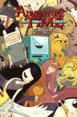 Adventure Time Sugary Shorts Vol. 1 (Turtleback School & Library Binding Edition)