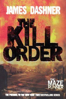 The Kill Order (Turtleback School & Library Binding Edition)