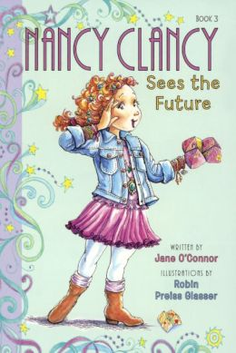 Nancy Clancy Sees the Future (Turtleback School & Library Binding Edition)