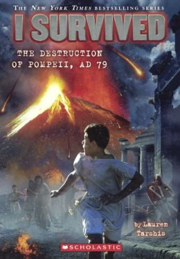 I Survived the Destruction of Pompeii, 79 A.D. (Turtleback School & Library Binding Edition)