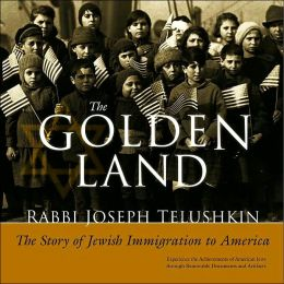 The Golden Land: The Story of Jewish Migrations to America