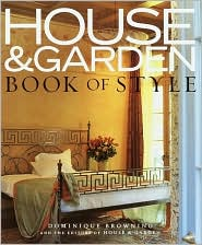 House and Garden Book of Style: The Best of Contemporary Decorating