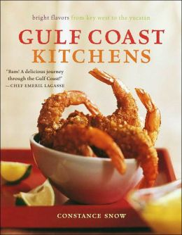 Gulf Coast Kitchens: Flavors of the Gulf of Mexico