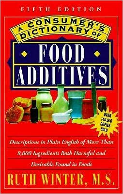 A Consumer's Dictionary of Food Additives: Fifth Edition over 140,000 Copies Sold