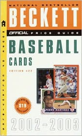 The Official Beckett Price Guide to Baseball Cards, 2002-2003