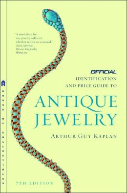 The Official Identification and Price Guide to Antique Jewelry