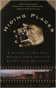 Hiding Places: A Father and His Sons Retrace Their Family's Escape from the Holocaust