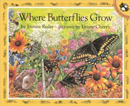 Where Butterflies Grow (Turtleback School & Library Binding Edition)