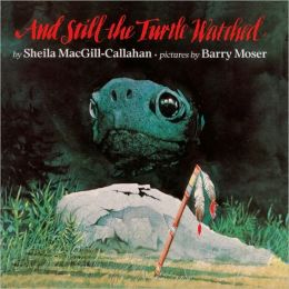 And Still The Turtle Watched (Turtleback School & Library Binding Edition)