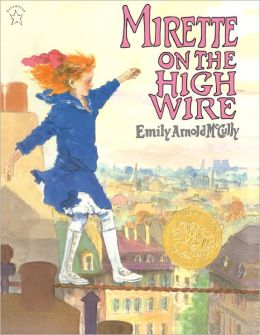 Mirette on the High Wire (Turtleback School & Library Binding Edition)