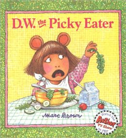 D.W. The Picky Eater (Turtleback School & Library Binding Edition)