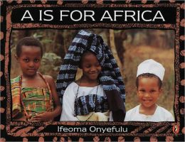 A Is for Africa (Turtleback School & Library Binding Edition)