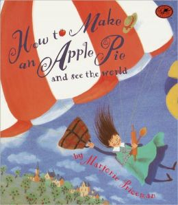 How To Make An Apple Pie And See The World (Turtleback School & Library Binding Edition)