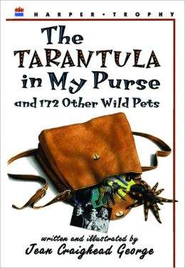 The Tarantula in My Purse and 172 Other Wild Pets (Turtleback School & Library Binding Edition)