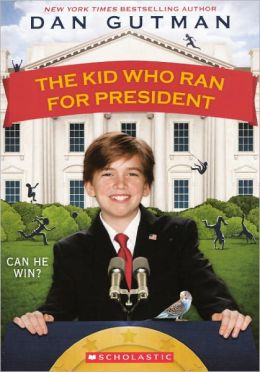 The Kid Who Ran for President (Turtleback School & Library Binding Edition)