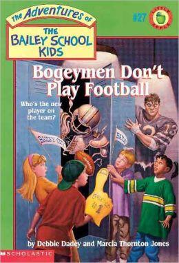 Bogeymen Don't Play Football (Turtleback School & Library Binding Edition)