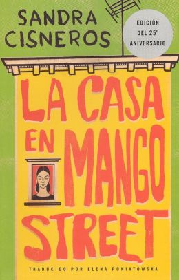 La casa en Mango Street (The House on Mango Street) (Turtleback School & Library Binding Edition)