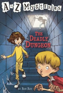 The Deadly Dungeon (A to Z Mysteries Series #4) (Turtleback School & Library Binding Edition)
