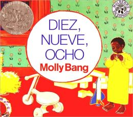 Diez, Nueve, Ocho (Ten, Nine, Eight) (Turtleback School & Library Binding Edition)